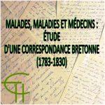 Malades, maladies et médecins: étude d'une correspondance bretonne (1783-1830)