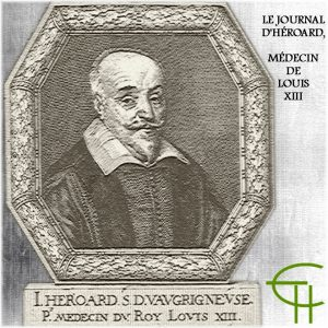 1984-5-6-09-le-journal-d-heroard-medecin-de-Louis-xiii