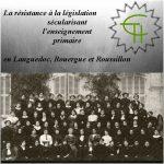 La résistance à la législation sécularisant l'enseignement primaire en Languedoc, Rouergue et Roussillon