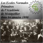 Les Ecoles Normales Primaires de l'Académie de Montpellier dans les années 1880