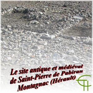 Le site antique et médiéval de Saint-Pierre de Pabiran à Montagnac (Hérault)
