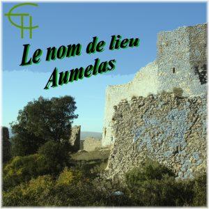 Le nom de lieu Aumelas