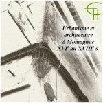 Urbanisme et architecture à Montagnac du XVIe au XVIIIe s.