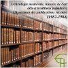 Archéologie médiévale, Histoire de l'art, Arts et traditions populaires, Chroniques des publications récentes (1982-1984)
