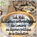 Sud, Midi, du discours anthropologique des Lumières au discours politique de la Révolution