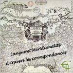 Langue et Méridionalité à travers les correspondances