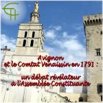 Avignon et le Comtat Venaissin en 1791: <br/>un débat révélateur à l'Assemblée Constituante