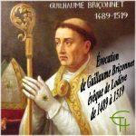 Évocation de Guillaume Briçonnet, évêque de Lodève de 1489 à 1519