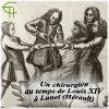 Un chirurgien au temps de Louis XIV à Lunel François Gauthier