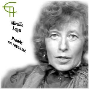 Mireille LAGET : Promis au Royaume : Bibliographie des travaux de Mireille LAGET