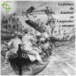 La facture du hautbois en Languedoc oriental