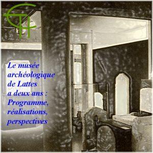 1988-03-le-musee-archeologique-de-lattes-a-deux-ans-perspectives