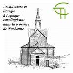 Architecture et liturgie à l'époque carolingienne dans la province de Narbonne