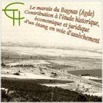 Le marais du Bagnas, (Agde) : Contribution à l'étude historique, économique et juridique d'un étang en voie d'assèchement