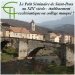 Le Petit Séminaire de Saint-Pons au XIXe siècle : établissement ecclésiastique ou collège masqué ?