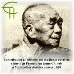 Contribution à l'histoire des étudiants ouvriers chinois en France : Un jeune Chinois à Montpellier dans les années 1920