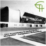 Dire et construire la technopôle : Montpellier – Languedoc-Roussillon
