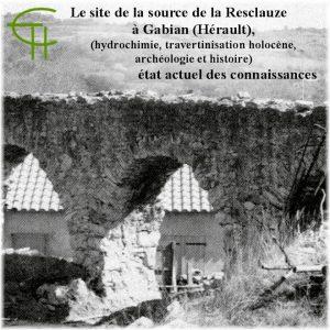 Le site de la source de la Resclauze à Gabian (Hérault)