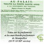 Notes sur la parfumerie et les marchands-parfumeurs de Montpellier (XVI<sup>e</sup>-XVIII<sup>e</sup> siècles)