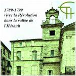 1789-1799: vivre la Révolution dans la vallée de l'Hérault