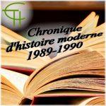 Histoire moderne 1989-1990