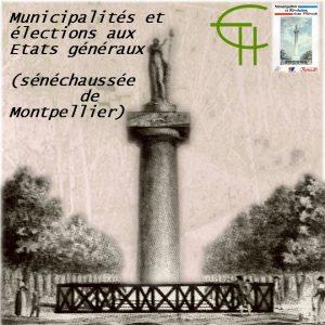 Municipalités et élections aux États généraux (sénéchaussée de Montpellier)