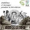Emblèmes et messages pendant la Révolution