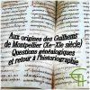 Aux origines des Guilhems de Montpellier (Xe-XIe siècle).Questions généalogiques et retour à l'historiographie