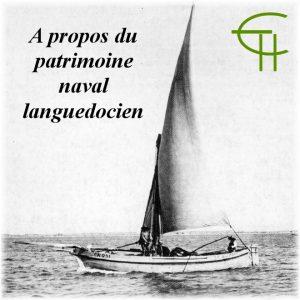 A propos du patrimoine naval du Languedoc