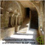 Grandmontains et chartreux, ordres nouveaux du XII<sup>e</sup> siècle