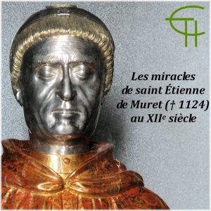 1992-b03-les-miracles-de-saint-etienne-de-muret-†1124-au-xiie-siecle