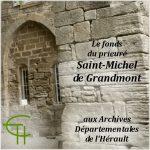 Le fonds du prieuré Saint-Michel de Grandmont aux Archives Départementales de l'Hérault