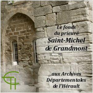 1992-b06-le-fonds-du-prieure-de-saint-michel-de-grandmont-aux-archives-departementales-de-l-herault