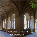 L'Architecture de Grandmont