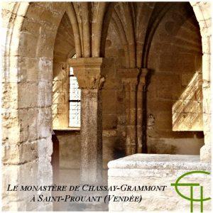 1992-b11-le-monastere-de-chassay-grammont-a-saint-prouant-vendee-histoire-et-restauration