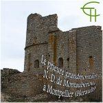 Le prieuré grandmontain N.-D. de Montaubérou à Montpellier (Hérault)