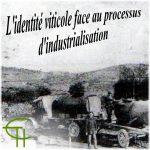 L'identité viticole face au processus d'industrialisation. « L'exploitation du pétrole sur la commune de Gabian » (approche ethno-historique)