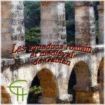 Les aqueducs romain et médiéval de Gabian