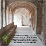 Détermination de l'origine des matériaux du cloître de l'abbaye de Gellone