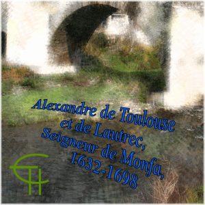 1994-06-alexandre-de-toulouse-et-de-lautrec-seigneur-de-montfa-1632-1698