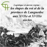 Logistique et Ancien Régime: les étapes du roi et de la province de Languedoc <br/>aux XVIII<sup>e</sup> et XIII<sup>e</sup> siècles