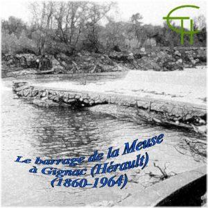 1994-12-le-barrage-de-la-meuse-a-gignac-herault-1860-1964-un-exemple-d-equipement-hydraulique-en-languedoc