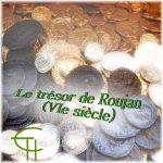 Le trésor «de Roujan» (VI<sup>e</sup> siècle)