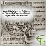 La bibliothèque de l'abbaye de Saint-Guilhem-le-Désert répertoire des sources