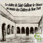 Le cloître de Saint-Guilhem-le-Désert au musée des Cloîtres de New York