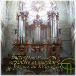 Barthélemi Esbrayat, organiste et marchand de Béziers au XVI<sup>e</sup> siècle