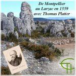 De Montpellier au Larzac en 1599 avec Thomas Platter par la vallée du Lagamas