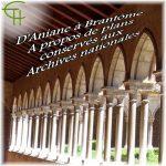 D'Aniane à Brantôme A propos de plans conservés aux Archives nationales