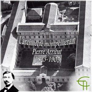 1997-1998-14-l-architecte-montpellierain-pierre-arribat-1823-1905