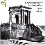 La photographie à Montpellier à ses débuts